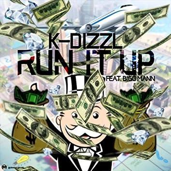 Run It Up (feat. Bigg Mann)