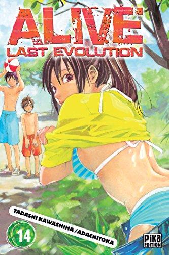 Alive T14 : Last Evolution