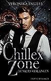 Chillex Zone: Dunkles Verlangen
