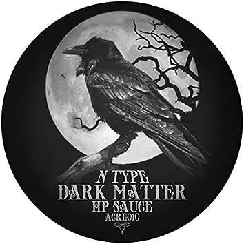 Dark Matter / Hp Sauce