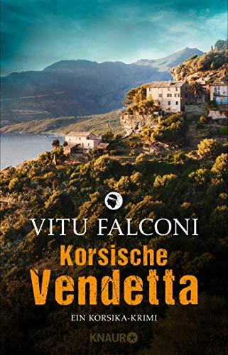 Buchseite und Rezensionen zu 'Korsische Vendetta: Ein Korsika-Krimi (Ein Fall für Eric Marchand, Band 3)' von Falconi, Vitu