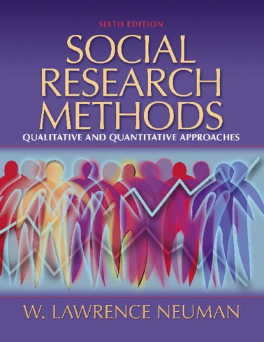 Social Research Methods: Qualitative and Quantitative Approaches (6th Edition)