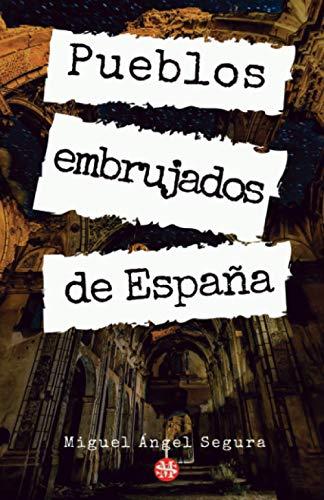 Pueblos embrujados de España