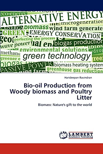 Bio-Oil Production from Woody Biomass and Poultry Litter
