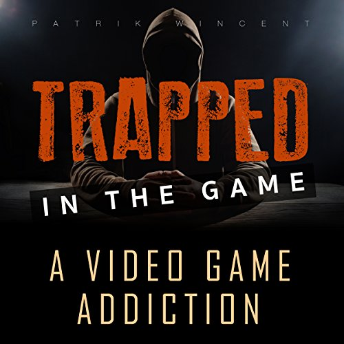 Trapped in the Game audiobook cover art