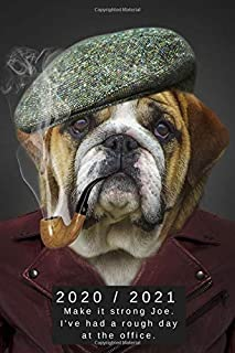 2020 & 2021 Two Year Weekly Planner | Appointment Book | Two-Year Agenda Funny Gift Notebook For English Bulldog Owners: Cute Dog Meme | Month ... | Day Log For Personal Goals, Schedule, etc.