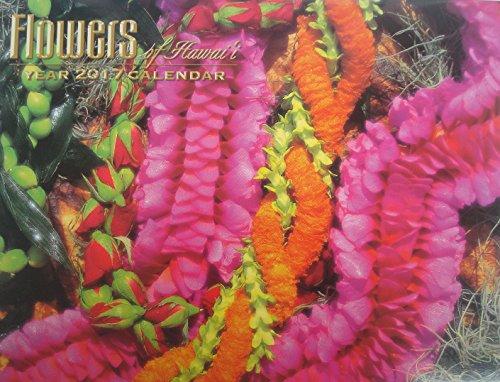 Flowers of Hawaii Calendar 2017 - Hawaii island flowers - beautiful photographs