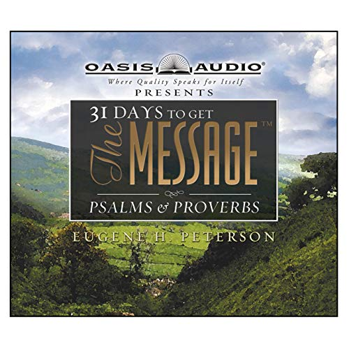31 Days to Get the Message: Psalms and Proverbs cover art