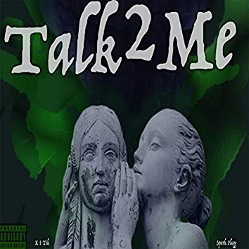 Talk2Me (feat. Spark Plugg)