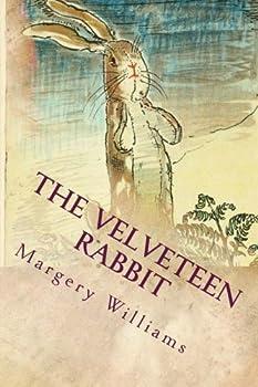 Paperback The Velveteen Rabbit : Illustrated Book