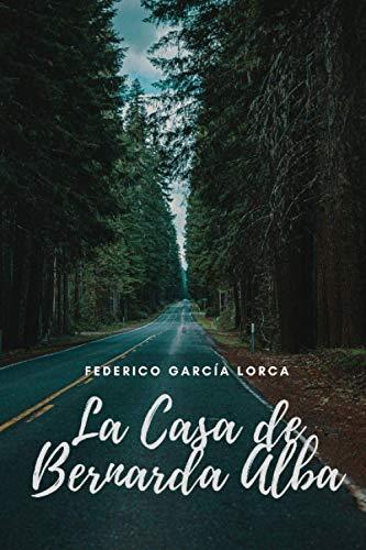 La Casa de Bernarda Alba: Clásico - Amazon Clásicos