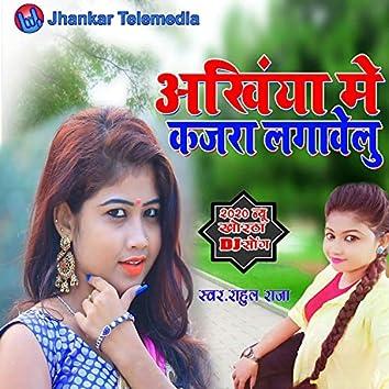 Aakhiya Me Kajra Lagawelu