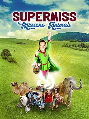 Supermiss - Missione Animali