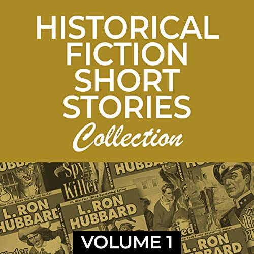 Historic Fiction Short Stories Collection Volume 1 cover art