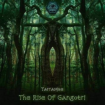 The Rise of Gangotri