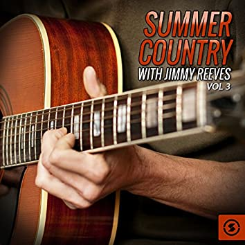 Summer Country with Jimmy Reeves, Vol. 3