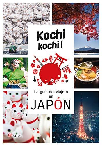 Kochi Kochi la guia del viajero en Japón (SATORI VIAJES)