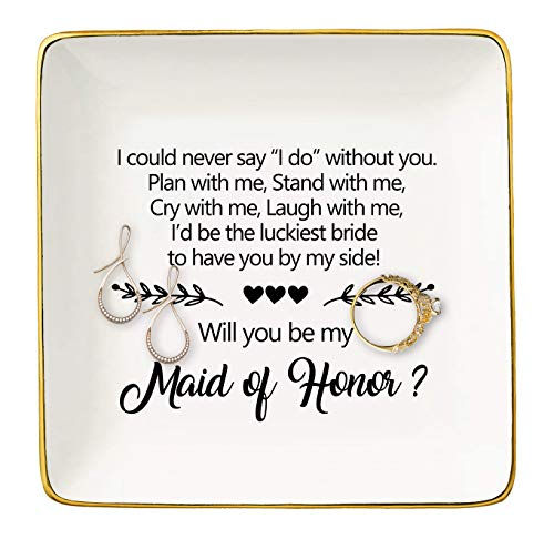 I Could Never Say I Do Without You,Will You Be My Maid of Honor,Bridesmaid Gift,Bridal Shower Gift,Bachelorette Party,Gift for Sister Friends Women,Ceramic Jewelry Holder Ring Dish Trinket Box Tray