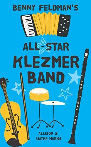 Benny Feldman's All-Star Klezmer Band (English Edition)