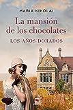 La mansión de los chocolates. Los años dorados: Tras el éxito de La mansión de los chocolates, llega una nueva entrega de esta saga familiar que ha seducido a miles de lectoras