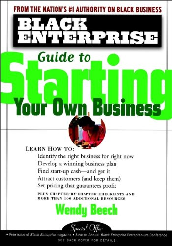 Compare Textbook Prices for Black Enterprise Guide to Starting Your Own Business  ISBN 9780471324546 by Beech, Wendy