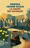 La Salita dei Saponari (Le indagini del vicequestore Vanina Guarrasi Vol. 3)