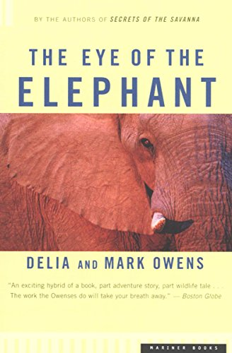 The Eye Of The Elephant by Delia Owens & Mark Owens ebook deal
