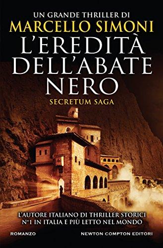 L'eredità dell'abate nero (Secretum Saga Vol. 1)