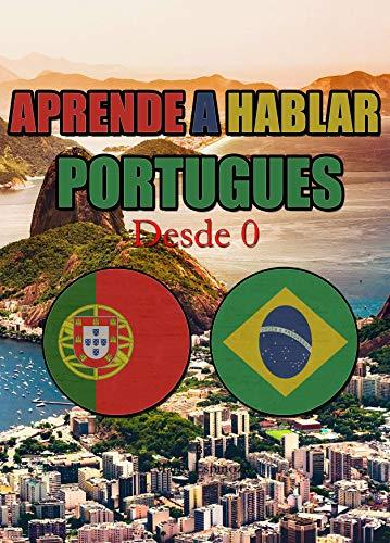 APRENDE A HABLAR PORTUGUÉS : Desde 0