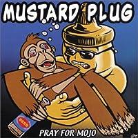 PRAY FOR MOJO