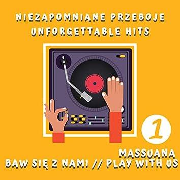 Baw się z nami cz. 1 - Niezapomniane przeboje / Play With Us Pt. 1 - Unforgettable Hits