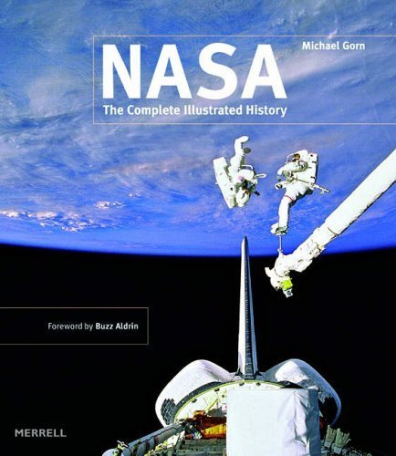 Nasa: The Complete Illustrated History by Michael H. Gorn (2005-09-28)