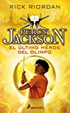 ULTIMO HEROE DEL OLIMPO -Rtca.Nva.Portada-(PercyV): Percy Jackson y los Dioses del Olimpo V (Narrativa Joven)