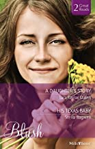 A Daughter's Story/His Texas Baby (It Happened in Comfort Cove)
