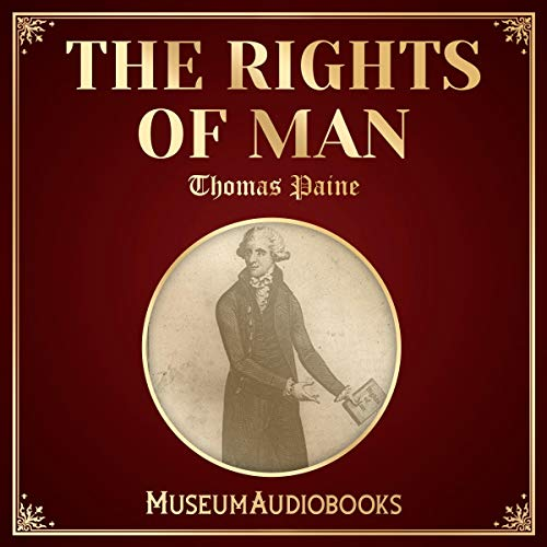 The Rights of Man                   By:                                                                                                                                 Thomas Paine                               Narrated by:                                                                                                                                 Matthew Erwin                      Length: 9 hrs and 1 min     Not rated yet     Overall 0.0