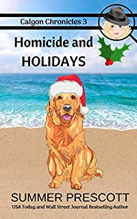 Homicide and Holidays (Calgon Chronicles)