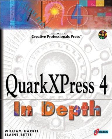 QuarkXpress 4 in Depth, w. CD-ROM