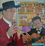 Antiguo vinilo - Old Vinyl .- MEMORIAS ANTOLÓGICAS DEL CANTE FLAMENCO POR PEPE MARCHENA, VOL.1º.GUITARRA PAQUITO SIMON.