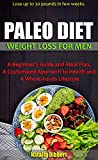 PALEO DIET WEIGHT LOSS FOR MEN: Lose up to 30...