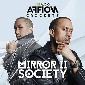 Mirror II Society