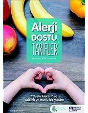 Alerji Dostu Tarifler (Ciltli): Besin Alerjisi ile Sağlıklı ve Mutlu Bir Yaşam