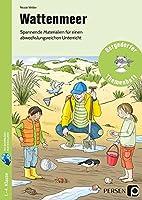 Wattenmeer: Spannende Materialien fuer einen abwechslungsreichen Unterricht (1. bis 4. Klasse)