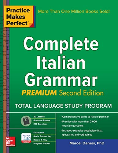 Practice Makes Perfect Complete Italian (English and Italian Edition)