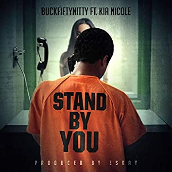 Stand by You (feat. Kia Nicole)