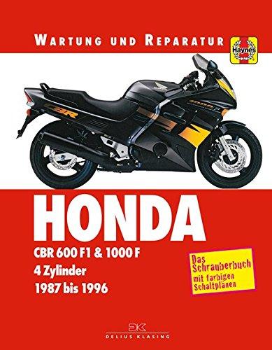 Honda CBR 600 F & 1000 F: Wartung und Reparatur. Print on Demand