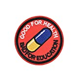 Akira Good for Health Bad for Education Pill Iron On Patch