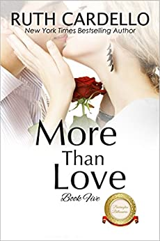 More Than Love (The Barrington Billionaires Book 5) by [Ruth Cardello]
