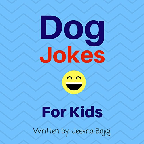 Dog Jokes: For Kids audiobook cover art