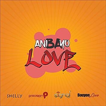 Ani Ba Yo Love