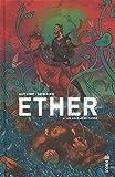 Ether, Tome 2 - Les golems de cuivre